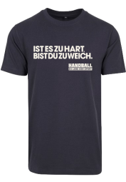 IST ES ZU HART T-Shirt
